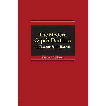 The Modern Cyprs Doctrine  Applications and Implications by Mulheron & Rachael