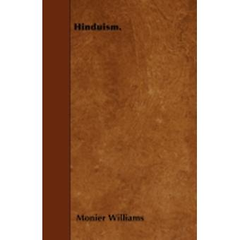 Hinduism. by Williams & Monier
