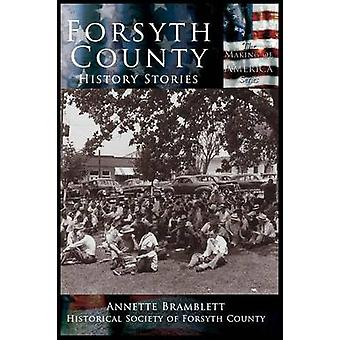 Forsyth County History Stories by Bramblette & Annette