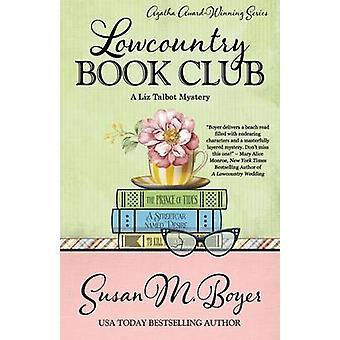 LOWCOUNTRY BOOK CLUB by Boyer & Susan M.