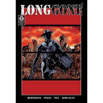 Long Gone by Bertolini & Mark