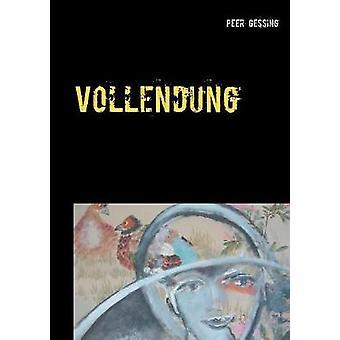 Vollendung by Gessing & Peer