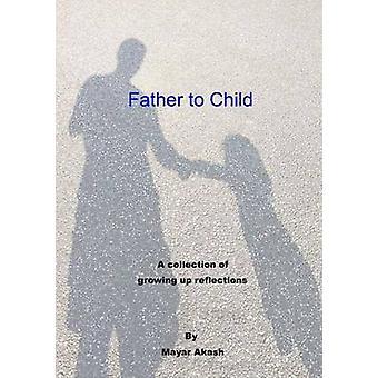 Father to Child by Akash & Mayar