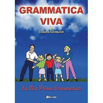 Grammatica viva av Claudio Lombard