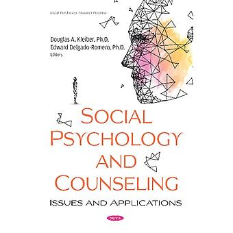 Social Psychology and Counseling  Issues and Applications by Edited by Douglas A Kleiber