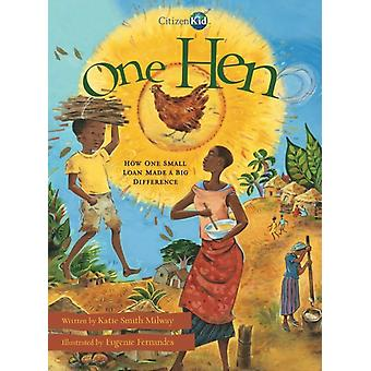 One Hen door Katie Smith Milway