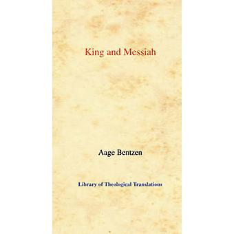 King and Messiah by Aage Bentzen - 9780227170588 Book