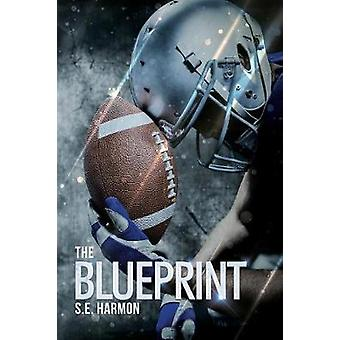 The Blueprint by S.E. Harmon - 9781641080477 Book