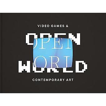 Open World - Videogames en hedendaagse kunst door Theresa Bembnister -