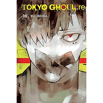 Tokyo Ghoul - re - Vol. 10 by Sui Ishida - 9781421598253 Book