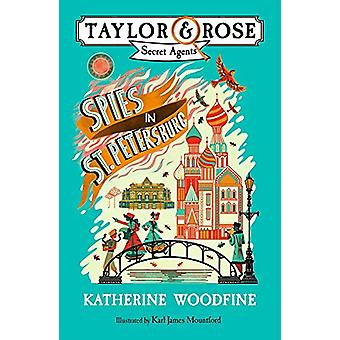 Spies in St. Petersburg by Katherine Woodfine - 9781405287050 Book