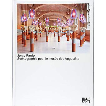 Jorge Pardo (French Edition) - Scenographie pour le musee des Augustin
