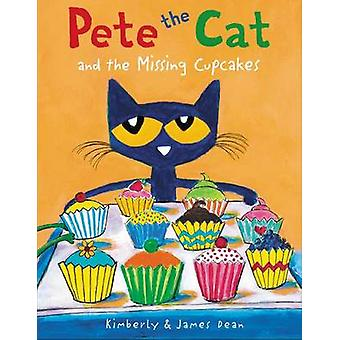 Pete the Cat and the Missing Cupcakes by Kimberly Dean - 978006230435