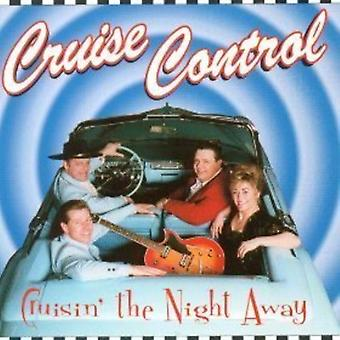 Cruise Control - Cruisin' the Night Away [CD] USA import