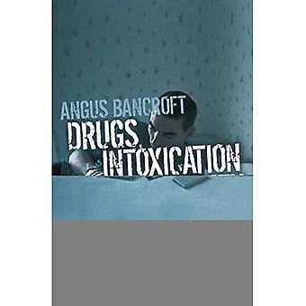 Drugs, intoxicatie en maatschappij
