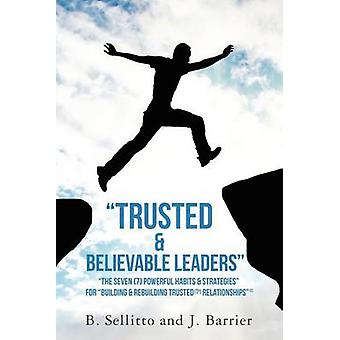 """""""Trusted & Believable Leaders"""" - """"The Seven (7) Pow"""