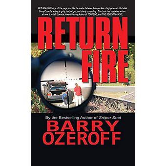 Return Fire by Barry Ozeroff - 9781596875005 Book