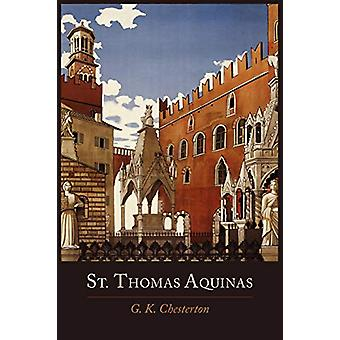 St. Thomas Aquinas by G K Chesterton - 9781614272038 Book