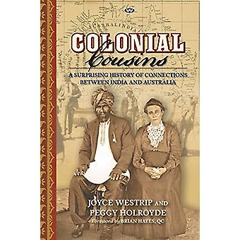 Colonial Cousins - A surprising history of connections between India a