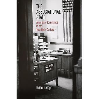The Associational State par Brian Balogh