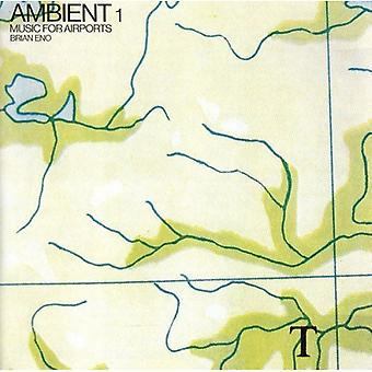 Brian Eno - Ambient 1 : CD Musique pour aéroports