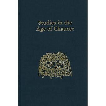 Studies in the Age of Chaucer  Volume 24 by Edited by Larry Scanlon