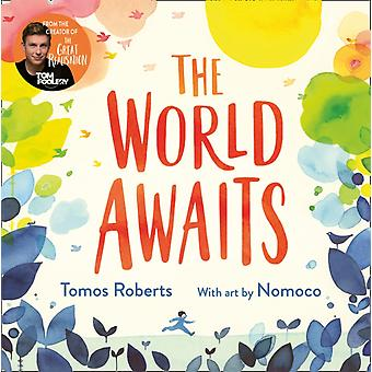 The World Awaits by Tomos Roberts Tomfoolery