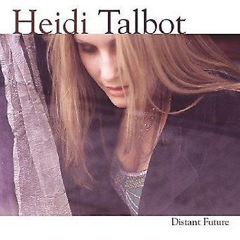Heidi Talbot - importação EUA futuro distante [CD]