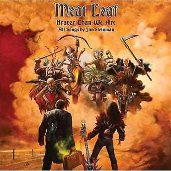 Meat Loaf - Braver Than We Are [CD] USA import