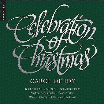 Byu Combined Choirs & Orchestra - Celebration of Christmas - Carol of Joy [CD] USA import