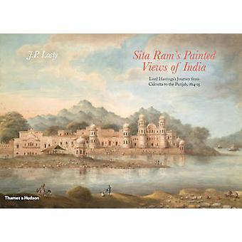 Sita Ram: s målade utsikt över Indien - Lord Hastingss resa från beräk