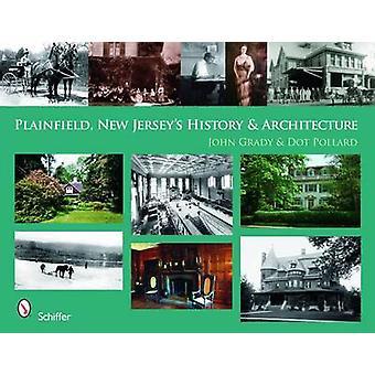Plainfield - New Jersey's geschiedenis en architectuur bij John Grady - doen