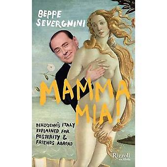 Mamma mia! by Beppe Severgnini - 9780847837410 Book