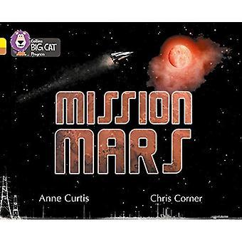 Collins Big Cat Progress - Mission Mars: Jaune/cuivre