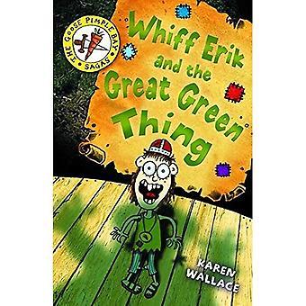 Whiff Eric en het grote groene ding: Bk. 2 (Goosepimple Bay sagen)