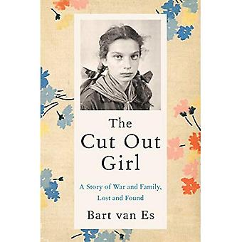 The Cut Out Girl: A Story� of War and Family, Lost and Found