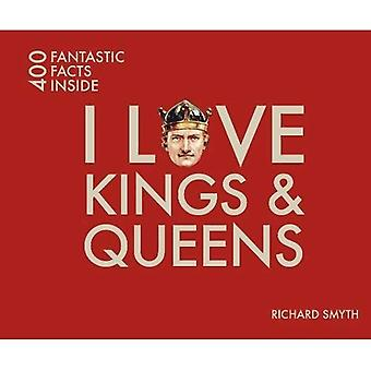 I Love Kings and Queens: 400 Fantastic Facts (I Love... 400 Fantastic Facts)