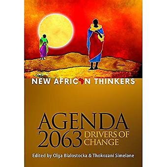 Nya afrikanska tänkare: Agenda 2063, förare av förändring