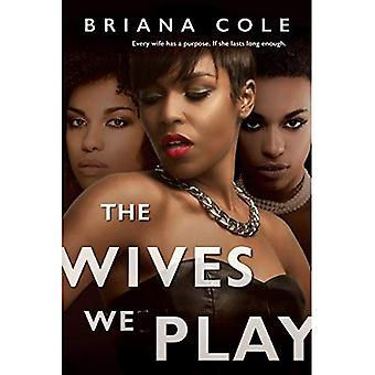 The Wives We Play (Unconditional)