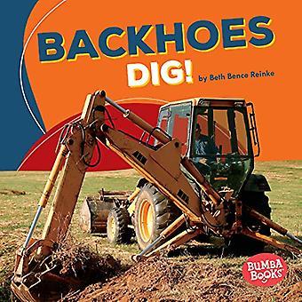 ¡Retroexcavadoras Dig! (Zona de construcción de libros de Bumba)