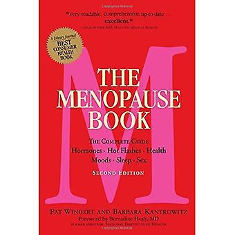 De menopauze boek (2e editie): De Complete gids: hormonen, opvliegers, gezondheid, stemmingen, slaap, Sex