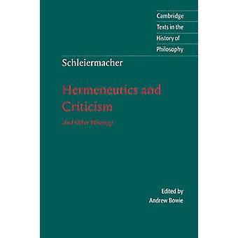 Schleiermacher Hermeneutiek en kritiek door Friedrich Schleiermacher