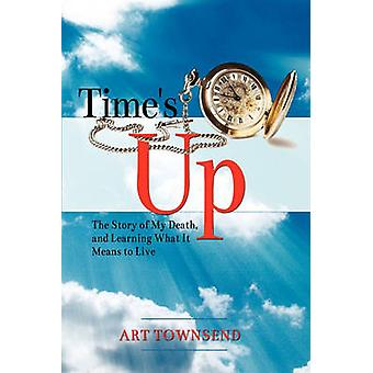 Times Up by Townsend & Art