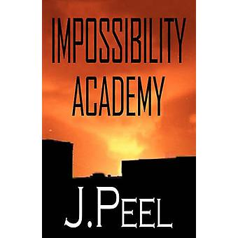 Impossibility Academy by Peel & J.