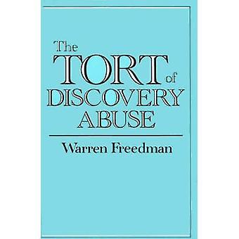 Le délit d'abus de la découverte de Freedman & Warren
