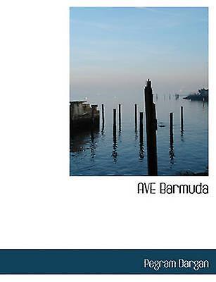 AVE Barmuda by Dargan & Pegram