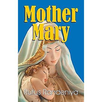 Mother Mary by Randeniya & Rufus