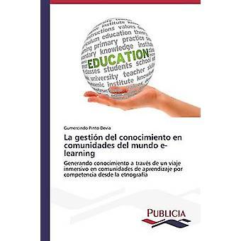 La gestin del conocimiento nl comunidades del mundo e-learning door Pinto Devia Gumercindo