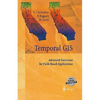 Tidsmæssige GIS avancerede funktioner til FieldBased anvendelser af Christakos & George