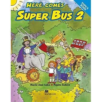 Here Comes Super Bus - 2 by M.J. Lobo - et al - 9780333931646 Book